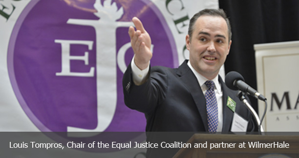 Louis Tompros, Chair of the Equal Justice Coalition